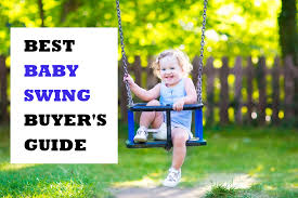 10 Best Baby Swings for Keeping Your Baby Calm (2018 Reviews)