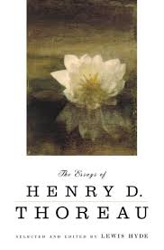 the essays of henry d thoreau henry david thoreau macmillan the essays of henry d thoreau