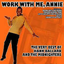 Work with Me, Annie: The Very Best of Hank Ballard and the Midnighters