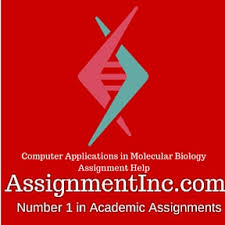 computer applications in molecular biology assignment help and  computer applications in molecular biology assignment homework help