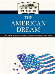 essays american dream literature descriptive essay what is the the american dream has always been a staple of american culture when people speak of it essays american dream literature