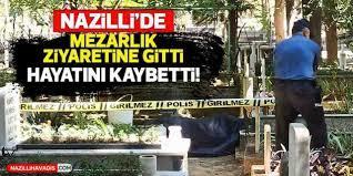 Nazilli'de acı ölüm
