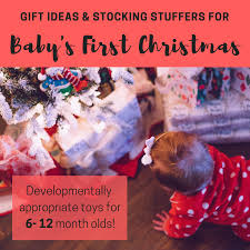 gift ideas and stocking stuffers for baby s first educational toys for es 6