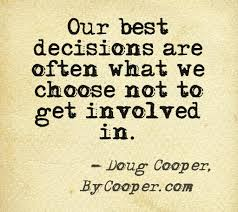 Tired Of Family Drama Quotes Quote on avoiding drama by Doug Cooper author of Outside In Words 3