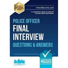 Police Interview Questions And Answers Police Officer Final Interview Questions And Answers