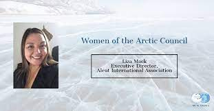 Arctic Council - For Liza Mack of Aleut International Association, serving  her community and representing Aleut people on an international scale is  the most rewarding aspect of her career. Read our interview