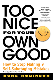 Quotes About Being Too Nice For Your Own Good