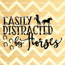 Easily distracted by Horses SVG Farm SVG Farmer life SVG | Etsy