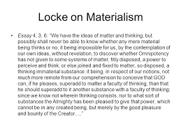 philosophy e ethical theory week six locke on the other 15 locke on materialism essay