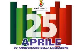 25 Aprile 2020 - 75° anniversario della Liberazione - Comune di Melzo -  Città Metropolitana di Milano