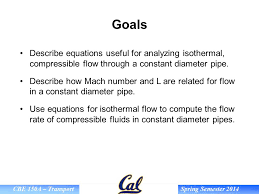 describe how mach number and l are for flow in a constant diameter pipe use equations for isothermal flow to compute the flow rate of compressible