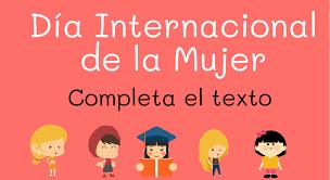 En el día internacional de la mujer | martha debayle. Dia Internacional De La Mujer Completa El Texto Ejercicio