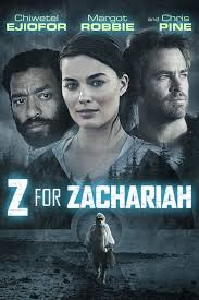 best z for zachariah ideas chris pine chris  z for zachariah movie poster margot robbie chris pine chiwetel ejiofor zforzachariah