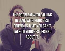 Quotes About Being In Love With Your Best Friend Classy Quotes About Best Friends Falling In Love WeNeedFun