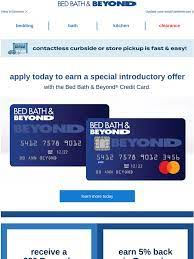 Maximum of $75 for $6,000 spend. Bed Bath Beyond Barbara You Re Invited To Apply For The Bed Bath Beyond Credit Card Milled