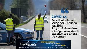 COVID-19 – Pubblicato decreto legge per il periodo natalizio: il 25 e 26  dicembre e il 1° gennaio vietati spostamenti anche tra comuni -  Confartigianato Verona