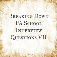 best pa interview questions ideas school  best 25 pa interview questions ideas school interview questions physician assistant jobs and school interview