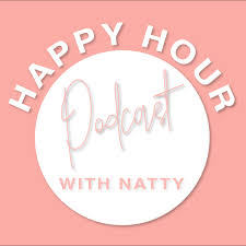 Happy Hour with Natty