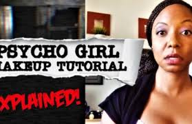 goes psycho during makeup tutorial explained
