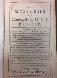 The Mysteries Of Conjugal Love Revealed An 18th Century Sex