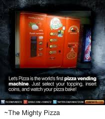 Lets Pizza Vending Machine Delectable Lets Let's Pizza Is The World's First Pizza Vending Machine Just
