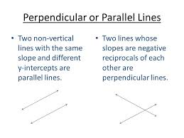 perpendicular or parallel lines