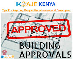 why you should get house plans and construction projects approved by the relevant authorities in kenya