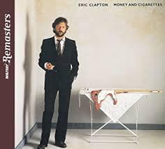 <b>Eric Clapton</b> - <b>Money</b> And Cigarettes - Amazon.com Music