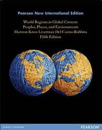 Amazon.com: World Regions in Global Context: Pearson New International  Edition: Peoples, Places, and Environments eBook: Marston, Sallie A, Knox,  Paul L., Liverman, Diana M., Del Casino, Vincent, Robbins, Paul F.: Kindle  Store
