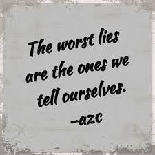 Quote About Lying To Yourself Best of 24stoplyingtoyourselfquotesyourelyingtoyourselfquotes