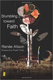 Stumbling Toward Faith: My Longing to Heal from the Evil That God Allowed  Emergent YS: Amazon.de: Altson, Renee N., Beckwith, Ivy, Burke, Spencer:  Fremdsprachige Bücher