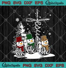 These files ready to be used with any cutting machine or program that support this format such as : Faith Hope Love Snowman Christmas Jesus Buffalo Plaid Svg Png Eps Dxf Cricut File Silhouette Art Designs Digital Download