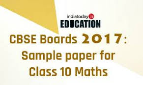 cbse board exams sample paper for class maths sample papers cbse class 10 maths sample paper