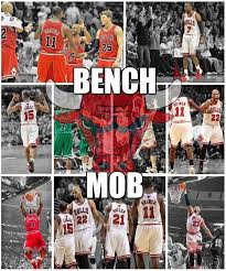 Chicago Bulls Why They Will Be Fine Without The Bench Mob Chicago Bulls Bench Mob