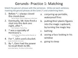 Sentence Composing Tools: Gerund Phrases (Notes pp ) - ppt download
