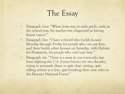 and it all comes down to this the essay ppt  the essay paragraph four when jesse was in sixth grade early in the school