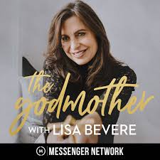 The Godmother with Lisa Bevere