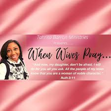 When Wives Pray LIVE Prayer Conference Call