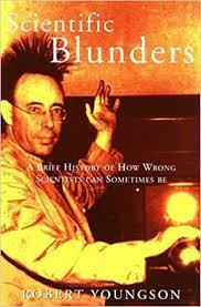 Scientific Blunders (Tr) by Robert Youngson (1998-11-01): Robert Youngson;  R. M. Youngson: Amazon.com: Books
