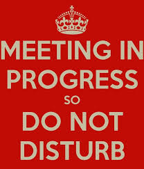 Do Not Disturb Meeting In Progress Sign Do Not Disturb Meeting In Progress Sign Free Image