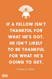 Thanksgiving Quotes Classy 48 Best Thanksgiving Quotes Inspirational And Funny Quotes About