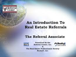 Ppt An Introduction To Real Estate Referrals Powerpoint
