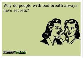 Bad breath | Dental Humor | Pinterest | Full Of Shit, Funny and ...