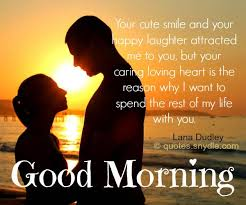 Good Morning Quotes For Your Love Best of Sweetgoodmorningquotes Luv Pinterest Relationships