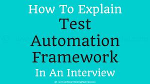 Design Patterns For Test Automation Framework How To Explain Test Automation Framework To The Interviewer