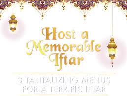 Iftar Menu Design 3 Scrumptious Menus For A Spectacular Iftar Gazebo Restaurant