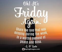 Friday Quotes Best Happy Friday Quotes And Images SayingImages