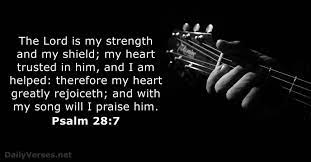 Praise ye the lord… i will praise thee, o lord, with my whole heart; June 5 2021 Kjv Bible Verse Of The Day Psalm 28 7 Dailyverses Net