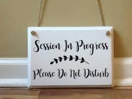Session In Progress Please Do Not Disturb Door Hanger Wood Hand