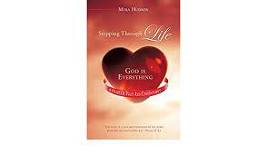 Stepping Through Life: Hudson, Myra: 9781545613177: Amazon.com: Books